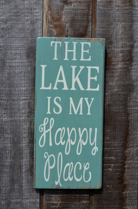 The Lake Is My Happy Place Wood Sign Lake House Home Decor Lakeside Reclaimed Wood Hand Painted Signs Distressed Hand Painted Wall Art Sizes This Is Also