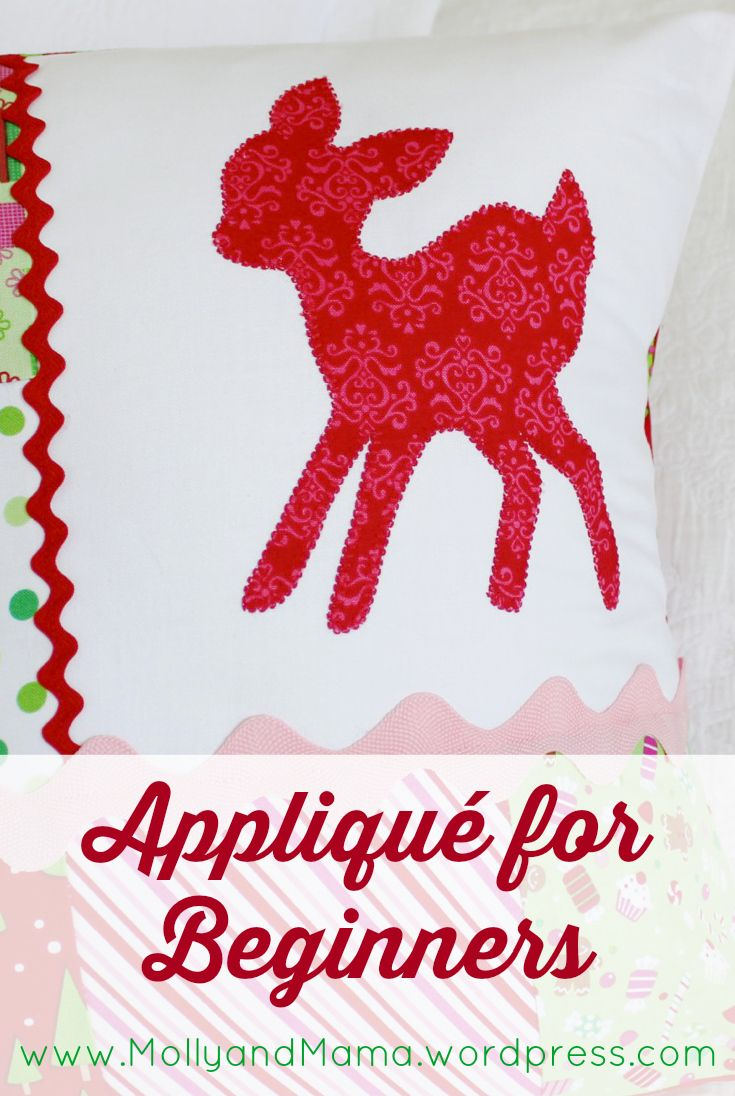 Appliqué for Beginners - a tutorial by Molly and Mama. Lots of photos and step-by-step instructions to teach you to appliqué anything!
