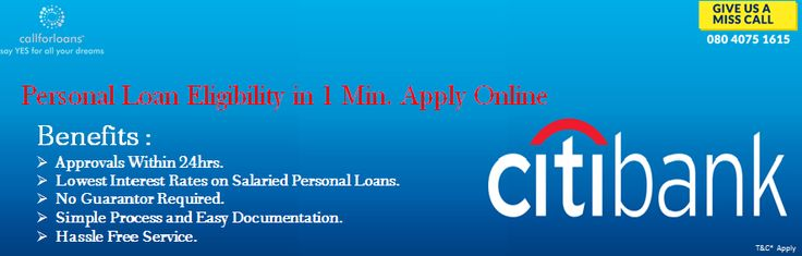 It is easy to avail the #lowinterestpersonalloans from #CITIBank in Bangalore to clear your unexpected expenses with #Callforloans™. Check eligibility online with our personal loan calculator and get approved in 24Hrs up to 20 Lakhs in India Only. Apply online : http://bit.ly/2fEBzFn