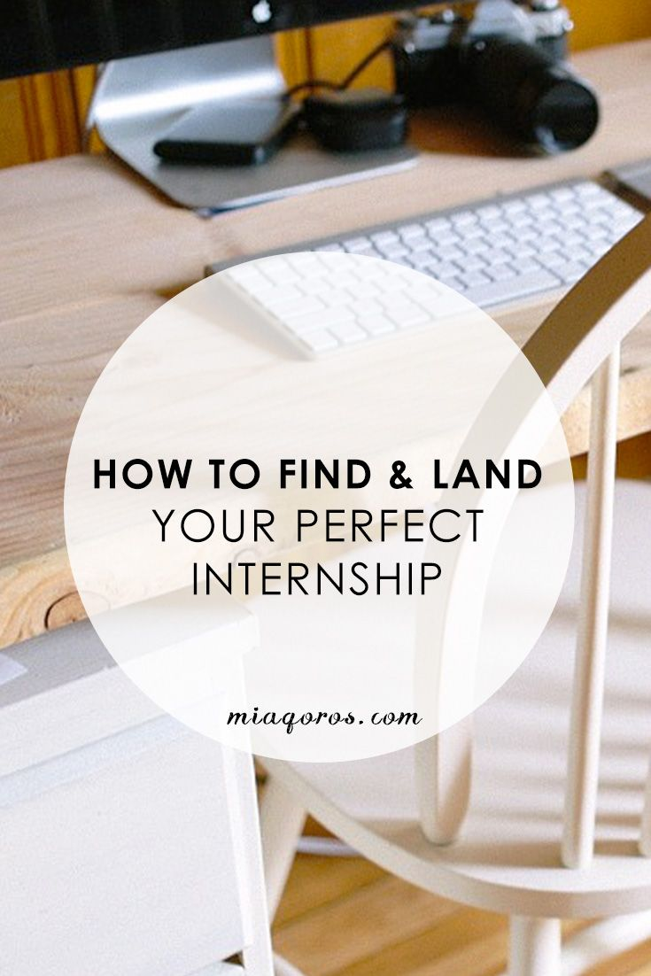 best images about internships careers resume how to and land your perfect internship