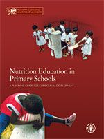 Nutrition Education in Primary Schools - A PLANNING GUIDE FOR CURRICULUM DEVELOPMENT