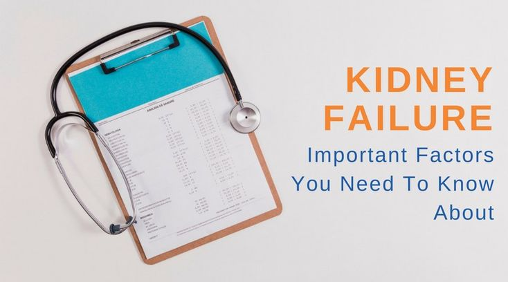 Important Factors You Need To Know About A #Kidney Failure