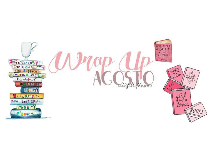 Wrap Up: Agosto. - Rainfall of dreams♡