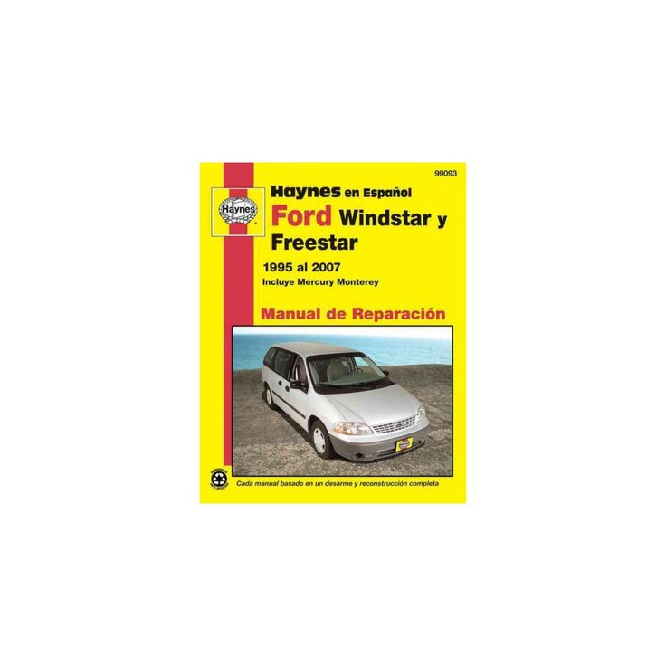 Ford Windstar y Freestar 1995 al 2007 in ( Haynes Automotive Repair Manual) (Paperback)