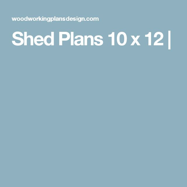 Shed Plans 10 x 12 | Now You Can Build ANY Shed In A Weekend Even If You've Zero Woodworking Experience! http://myshed-plans-today.blogspot.com?prod=Z43nGGVT