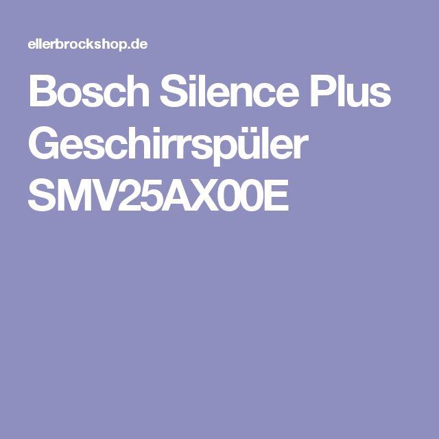Bosch Silence Plus Geschirrspüler SMV25AX00E