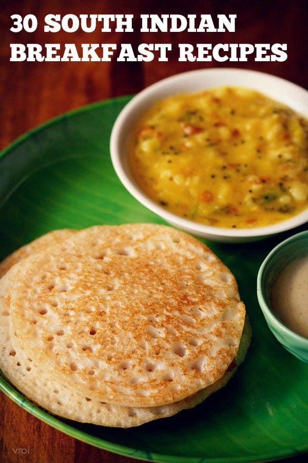 Food to make for breakfast recipes indian veg south