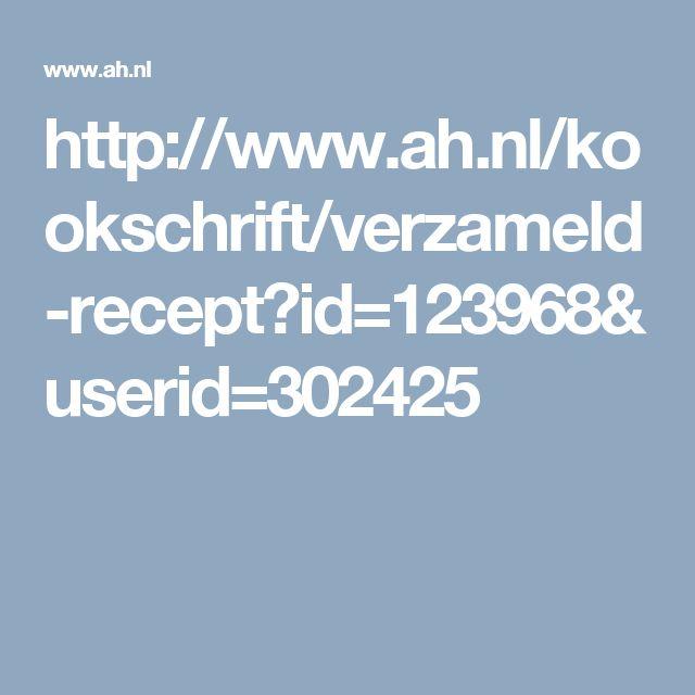 http://www.ah.nl/kookschrift/verzameld-recept?id=123968&userid=302425