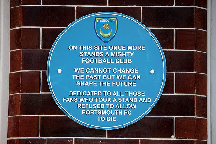 Credit: Jonny Weeks/The Guardian A plaque on the wall near the main entrance is dedicated to 'all those fans who took a stand and refused to allow Portsmouth FC to die'.