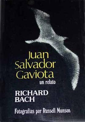 Al verdadero Juan Salvador Gaviota  que todos llevamos dentro...