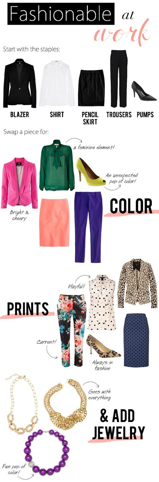 Tips on how to be fashionable, yet professional at work!