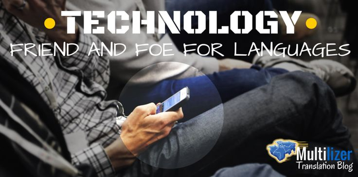Technology changes languages and communication