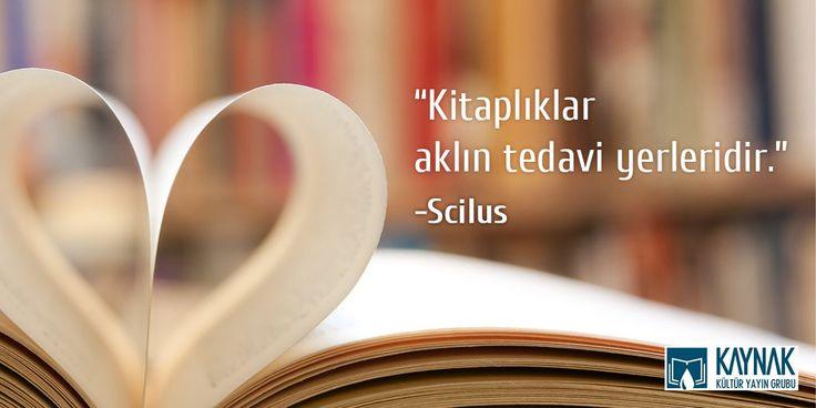 Kitaplıklar aklin tedavi yerleridir. Scilus #kitap