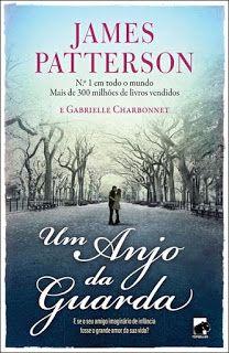 Páginas de uma Lua - O Diário de uma vida: Um Anjo da Guarda de James Patterson