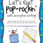 This is a week long collection of activities to teach descriptive writing using Pop Rocks candy!  There are also opportunities to discuss adjective...