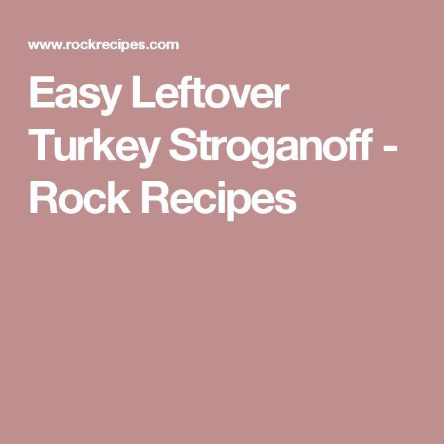 Easy Leftover Turkey Stroganoff - Rock Recipes