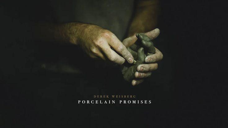 Derek Weisberg — Porcelain Promises on Vimeo