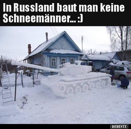 In Russland baut man keine Schneemänner… :) | L…