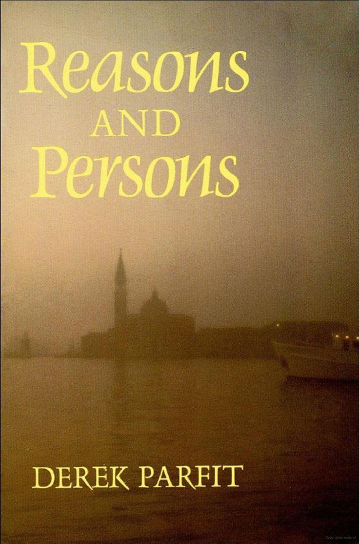 Reasons and Persons - Derek Parfit - Google Books