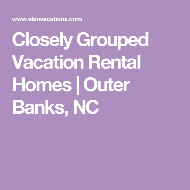 Closely Grouped Vacation Rental Homes | Outer Banks, NC