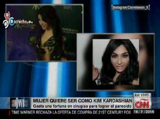 Mujer Quiere Ser Como Kim Kardashian, Gasta Fortuna En Cirugías Para Lograr El Parecido @MarielaCNN #Video