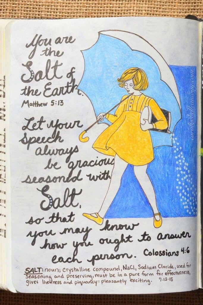 Matthew 5:13 & Colossians 4:6, July 12, 2015 carol@belleauway.com, colored pencil, tip-in page, bible art journaling, journaling bible, illustrated faith