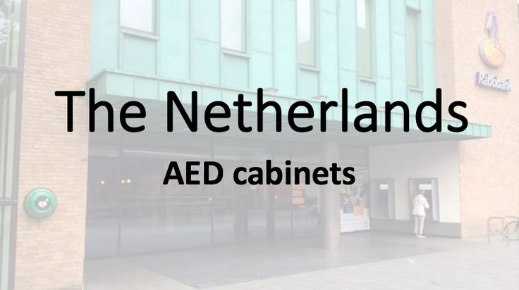 AED cabinets in The Netherlands (Holland, Nederland), Europe