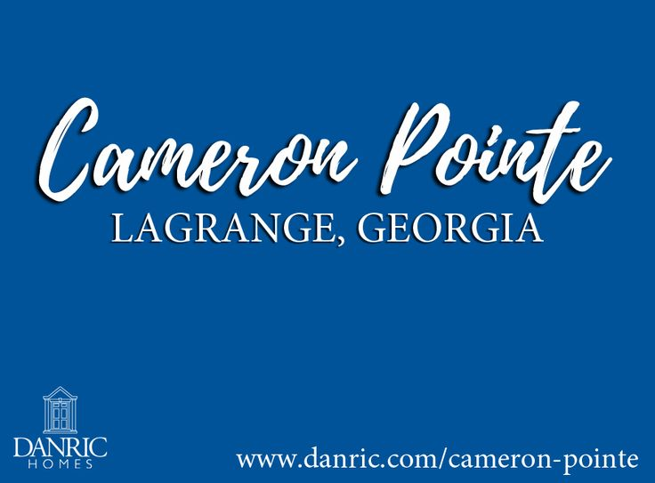 Cameron Pointe: New homes for sale in LaGrange, Georgia. A Premier Swim, Tennis & Clubhouse community in the LaGrange High School District! Call today 706-882-7773!