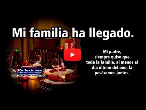 Mi familia ha llegado - Reflexión navideña (Vídeo) - Reflexiones y Lecturas para Meditar