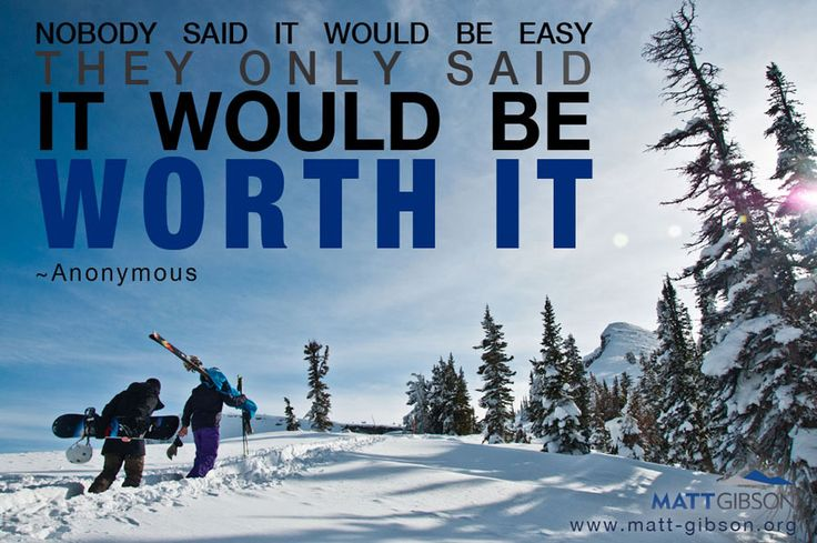 Nobody said it would be easy. They only said it would be worth it. #snowboarding