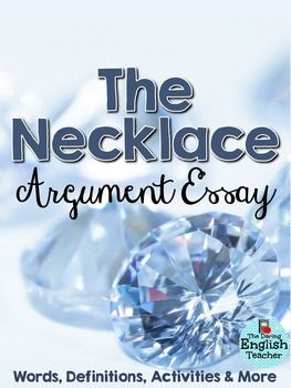 the necklace essay outline Symbolism in the necklace essayssymbolism in the necklace in the short story, the necklace, by guy de maupassant, symbolism is used to represent aspects in the life of the main character, mathilde loisel.