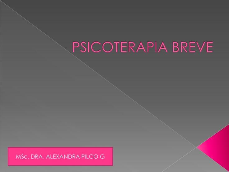 psicoterapia-breve by alexapilcog via Slideshare