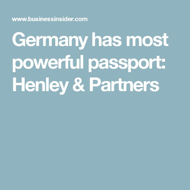 Germany has most powerful passport: Henley & Partners