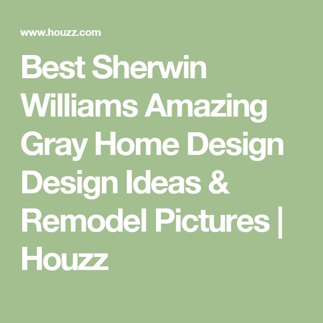 amazing and wonderful best paint kitchen cabinets | Best Sherwin Williams Amazing Gray Home Design Design ...