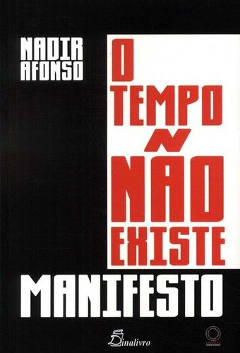 Manifesto - O Tempo não existe de Nadir Afonso