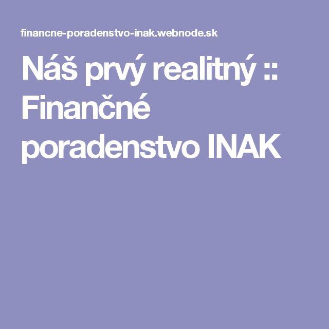 Náš prvý realitný :: Finančné poradenstvo INAK
