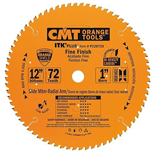 Cmt P12072s Itk Plus Finish Sliding Compound Saw Blade 12 X 72 Teeth 10 Atb Shear With 1 Inch Bore Saw Blade Table Saw Blades Miter Saw