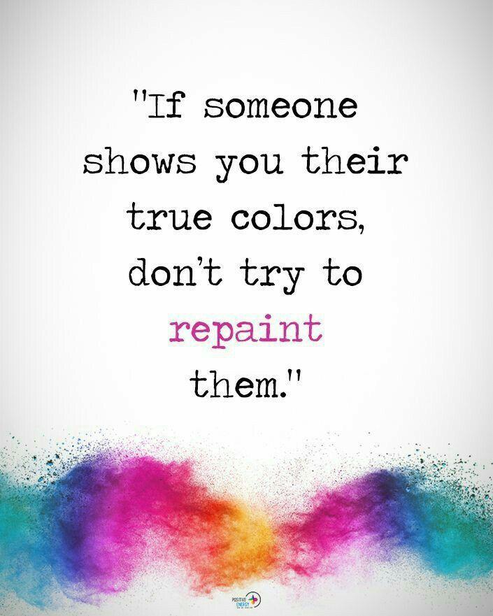 Pin By Sochina Tamang On Quotes Scripture Wisdom Truth True Colors Quotes Color Quotes True Colors