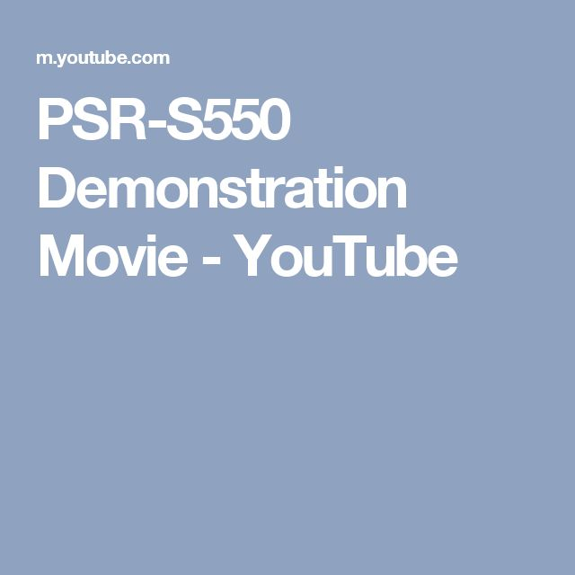 PSR-S550 Demonstration Movie - YouTube