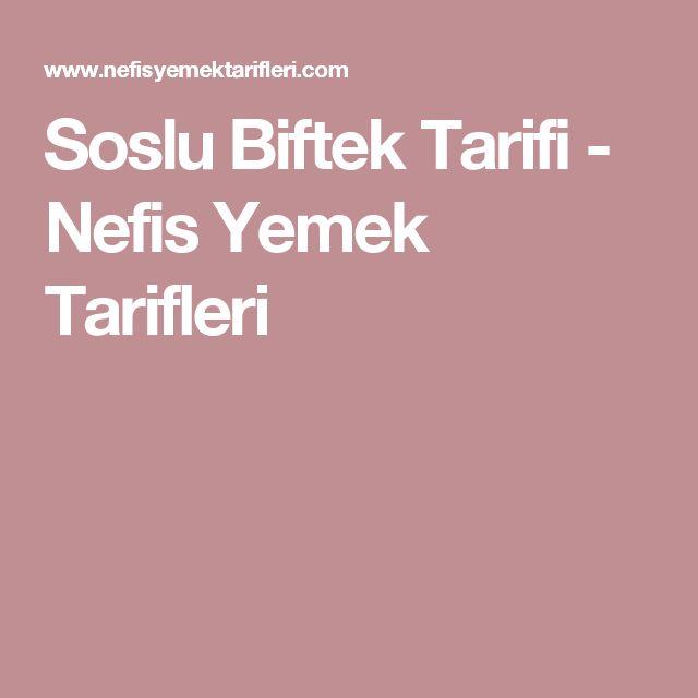 Soslu Biftek Tarifi - Nefis Yemek Tarifleri