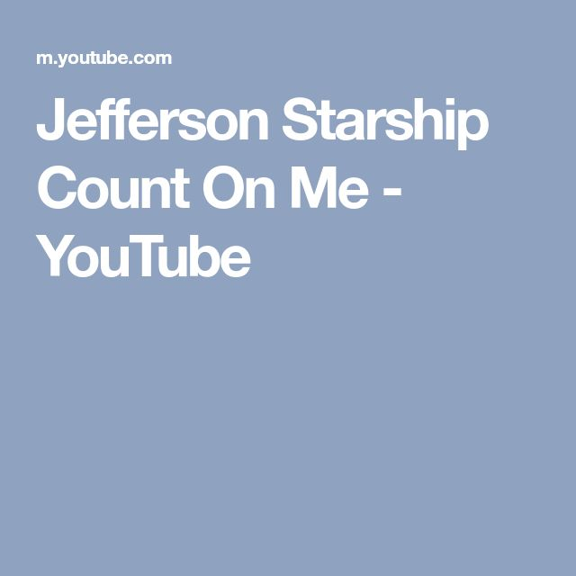 Jefferson Starship Count On Me - YouTube