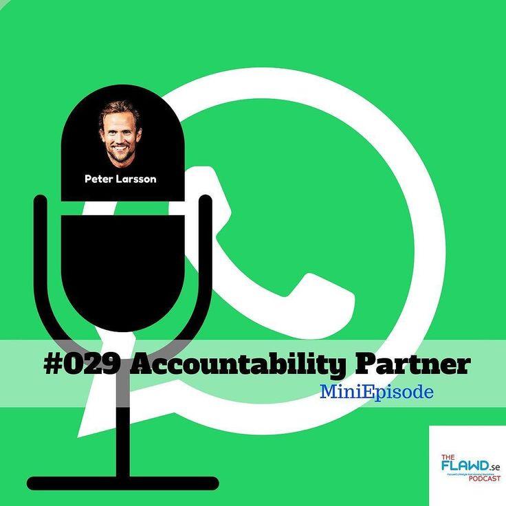Äntligen! Rykande färskt avsnitt av TFP! The FLAWD Podcast! I avsnitt  #029: Ett miniavsnitt där Peter (jag alltså!) berättar om vikten av att ha Accountability partner för att bli ultraproduktiv. En av de största skillnaden som framgångsrika människor gör är att de optimerar sin förmåga att take action och skapar moment.  Jobbar du med ditt egna företag/projekt/dröm själv eller ofta ensam?? Vi är evolutionära inte gjorda för att jobba ensamma  du klarar inte att vara din egen chef (du är…