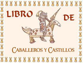 """EN EL RINCÓN DEL ESCRITOR TENDREMOS, EL """"LIBRO DE LOS CASTILLOS"""", EN EL SE PODRÁ LEER Y ESCRIBIR EL VOCABULARIO TRABAJADO ENTORNO AL PROYECT..."""