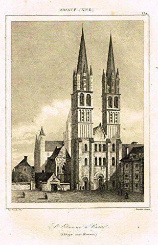 "Bas's France Encyclopedique - ""ST. ETIENNE A CAEN"" - Steel Engraving - 1841"