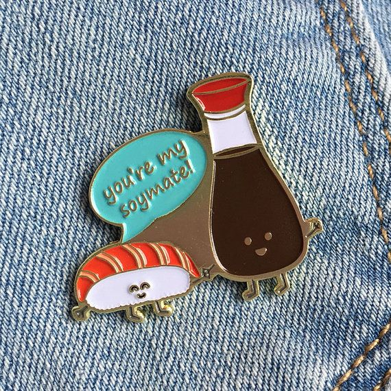 You're My Soymate Enamel Pin  sushi salmon nigiri by queeniescards