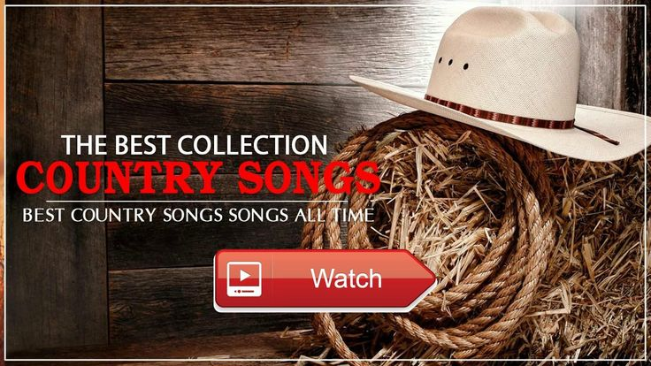 The Most Beautiful Country Songs 17 Best Country Music Playlist 17 Country Music 17  The Most Beautiful Country Songs 17 Best Country Music Playlist 17 Country Music 17 Subscribe Facebook