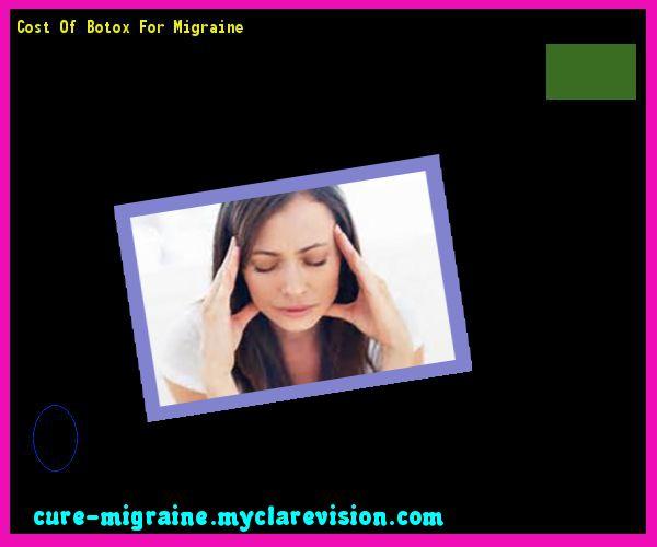 Cost Of Botox For Migraine 171128 - Cure Migraine