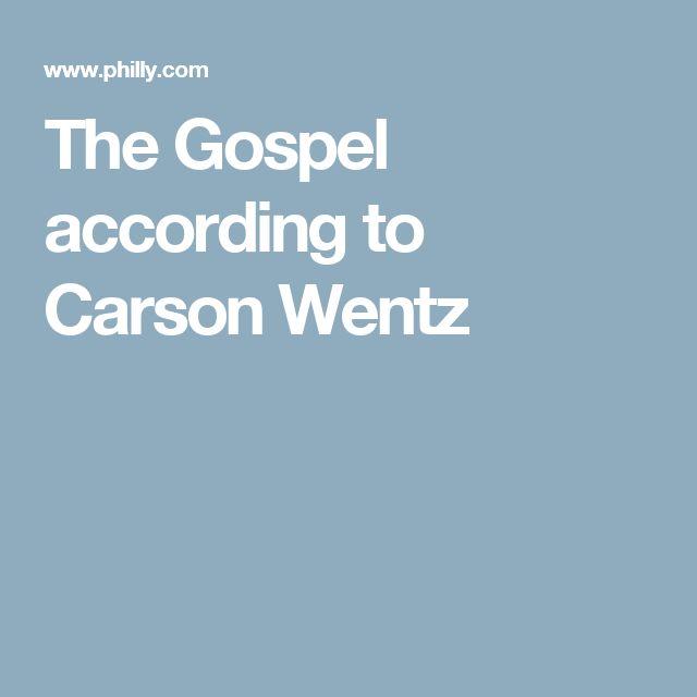 The Gospel according to Carson Wentz