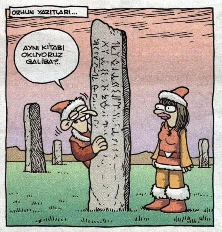 Orhun yazıtları...  Aynı kitabı okuyoruz galiba?..  #karikatür #mizah #matrak #komik #espri #şaka #gırgır #komiksözler