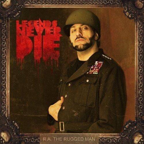 R.A. The Rugged Man - Legends Never Die [Explicit]